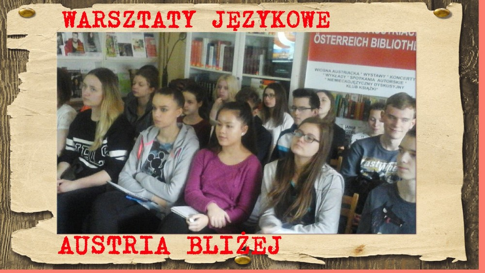 You are browsing images from the article: 09.03.2017 – Warsztaty językowe w Bibliotece Austriackiej: AUSTRIA BLIŻEJ